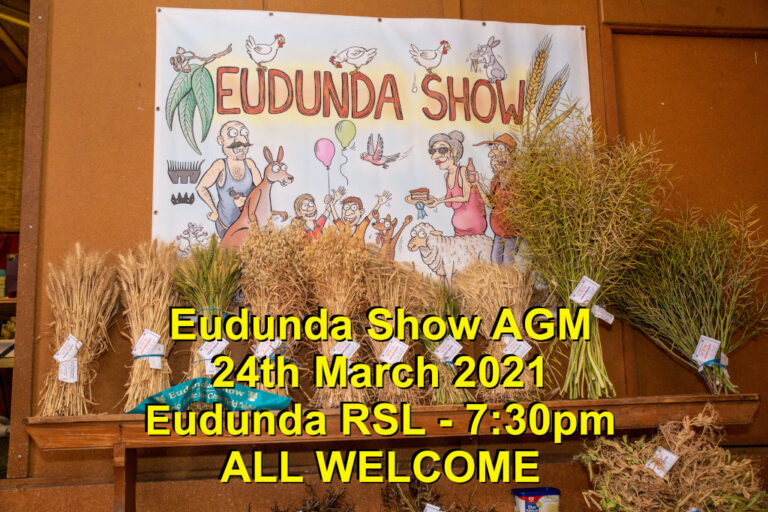 Eudunda Show AGM 2021 – 24th March 7pm at RSL Rooms – All Welcome