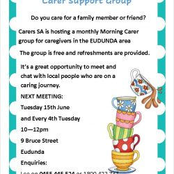 Care For A Cuppa With The Carer Support Group at Eudunda on the 15th June 2021