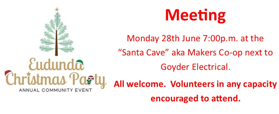 Eudunda Christmas Party - Final Chance to Form Committee - 27th June 2021