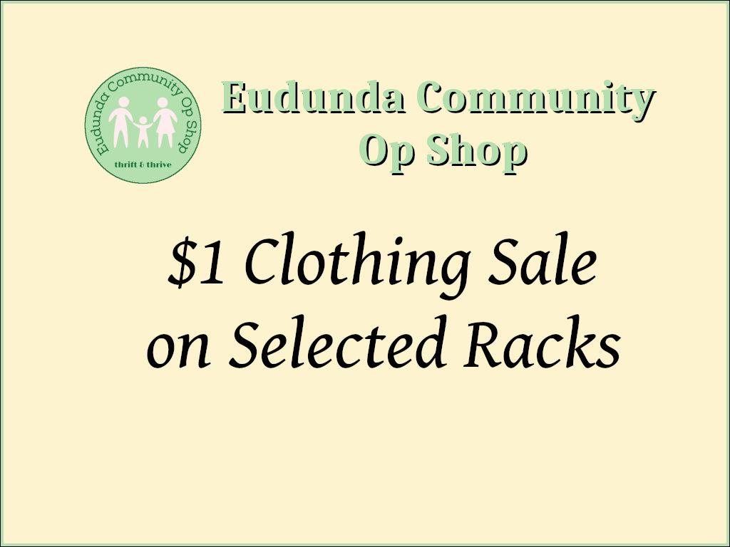Eudunda Community Op Shop - One Dollar Clothing Sale