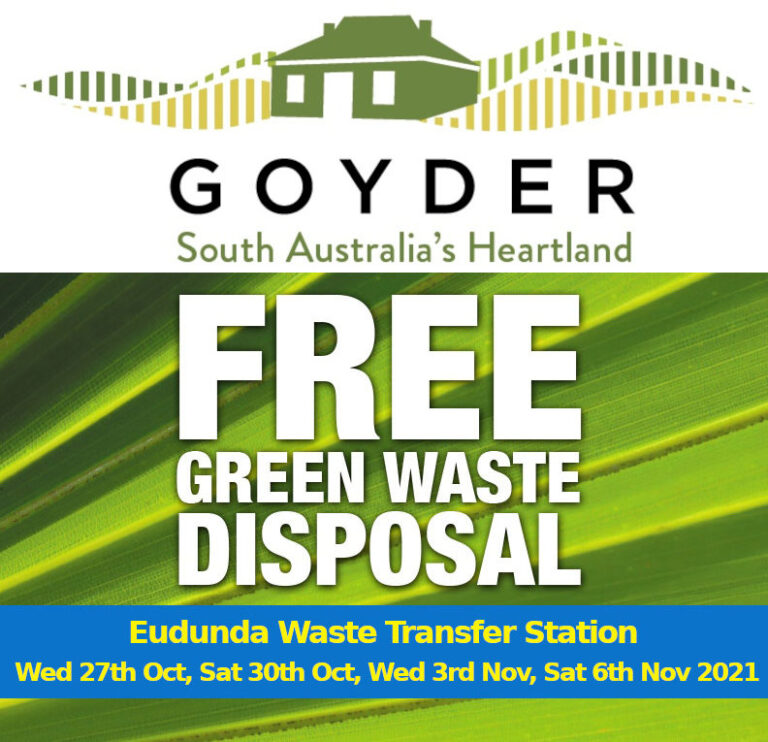 Council FREE Green Waste Disposal to Reduce Fire Risk – Eudunda Area Wednesdays 27th Oct & 3rd Nov.