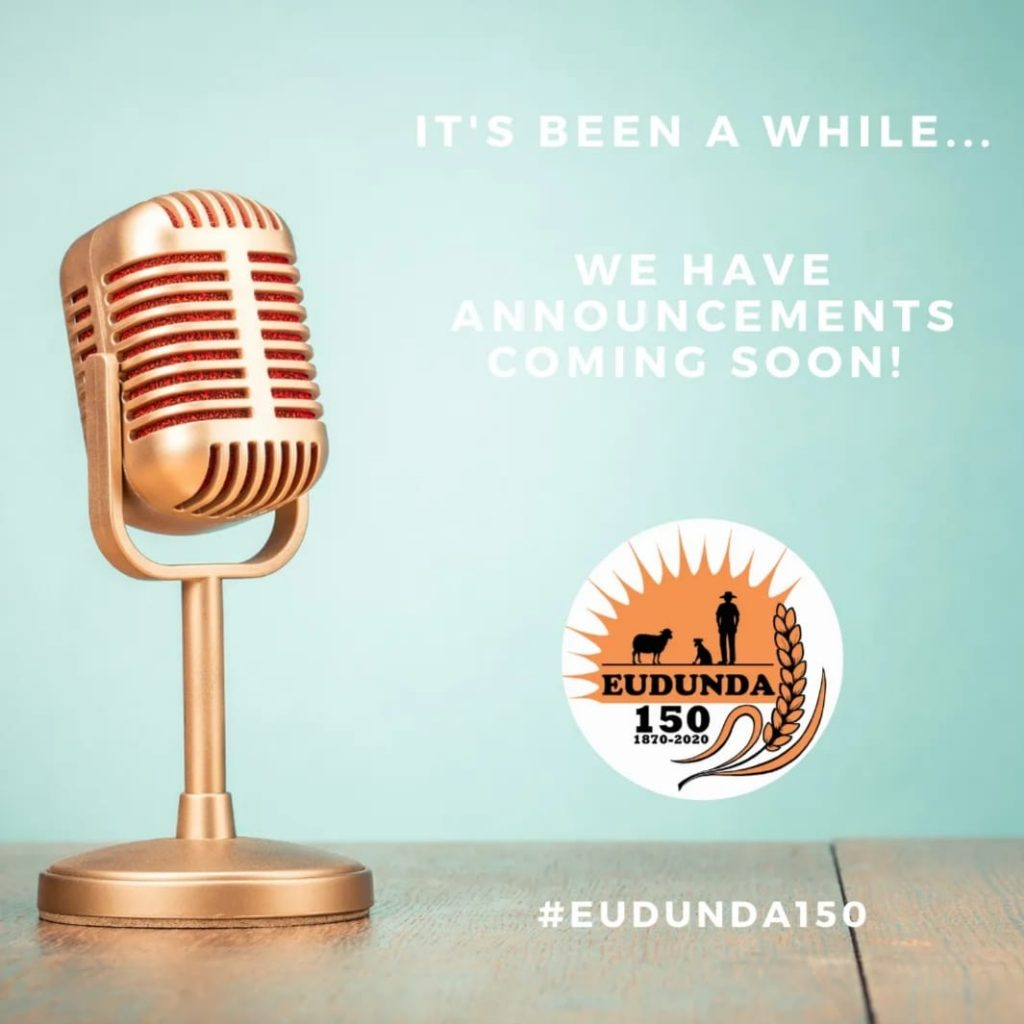 Its Been a While - Eudunda 150th Announcements Coming Soon
