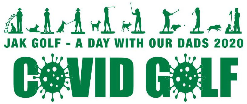 JAK Golf - A Day with our Dads 2020 - COVID GOLF