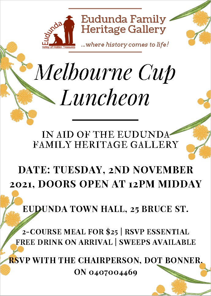 Melbourne Cup Luncheon – Eudunda 2nd Nov 2021 Fundraiser for Heritage Gallery