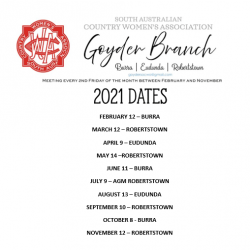 SACWA Goyder Branch 2021 Dates & Next Meeting 12th March at Robertstown