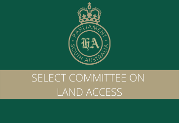 Submissions Open – Select Committee On Land Access in SA