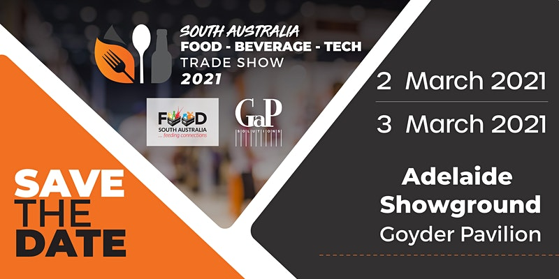 South Australia Food, Beverage and Technology Trade Show 2021 banner
