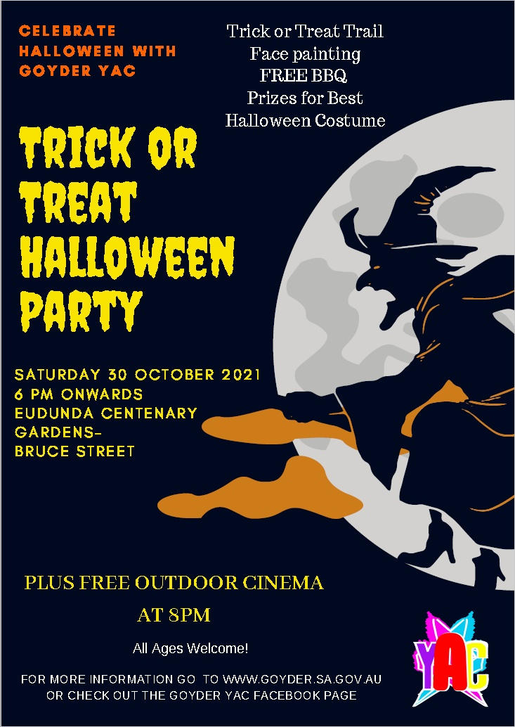 You Are Invited to the YAC Halloween Party – Trick or Treat – Eudunda Gardens – Sat 30th Oct 2021